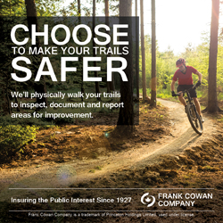 Choose to make your trails safer – Frank Cowan Company can help.